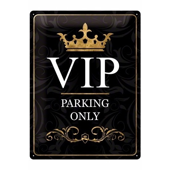 Leuk decoratie bord met de tekst VIP parking only